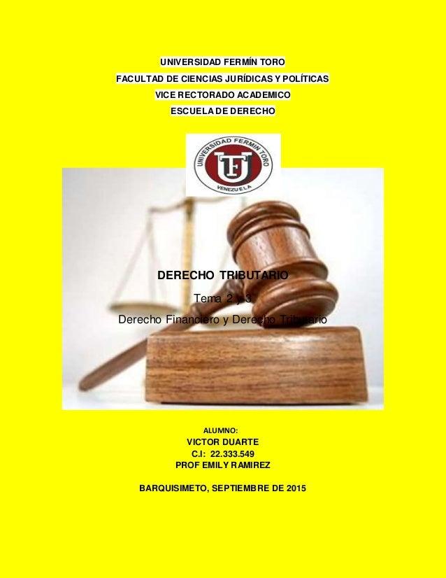 UNIVERSIDAD FERMÍN TORO FACULTAD DE CIENCIAS JURÍDICAS Y POLÍTICAS VICE RECTORADO ACADEMICO ESCUELA DE DERECHO DERECHO TRI...