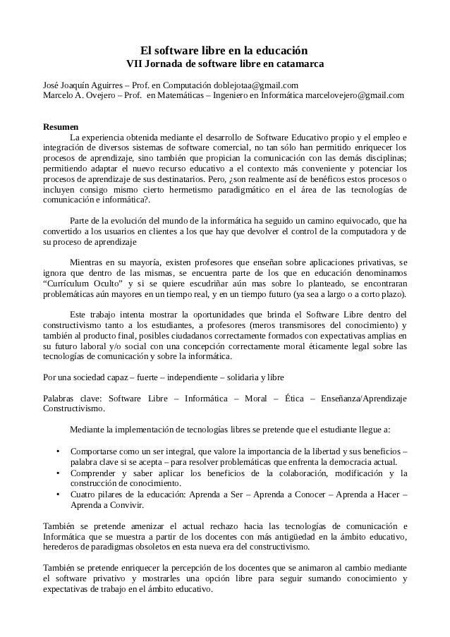 El software libre en la educación                       VII Jornada de software libre en catamarcaJosé Joaquín Aguirres – ...