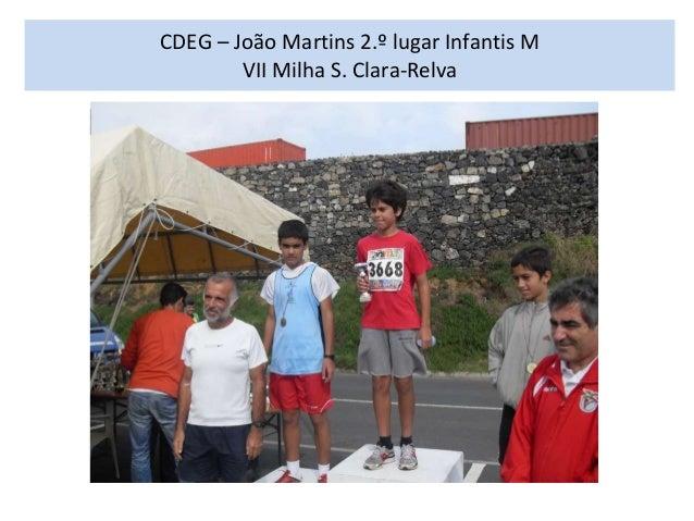 CDEG – João Martins 2.º lugar Infantis M VII Milha S. Clara-Relva