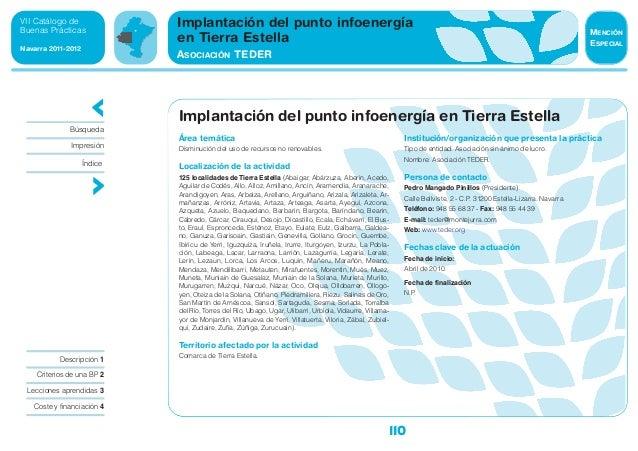 110 VII Catálogo de Buenas Prácticas Navarra 2011-2012 Área temática Disminución del uso de recursos no renovables. Locali...