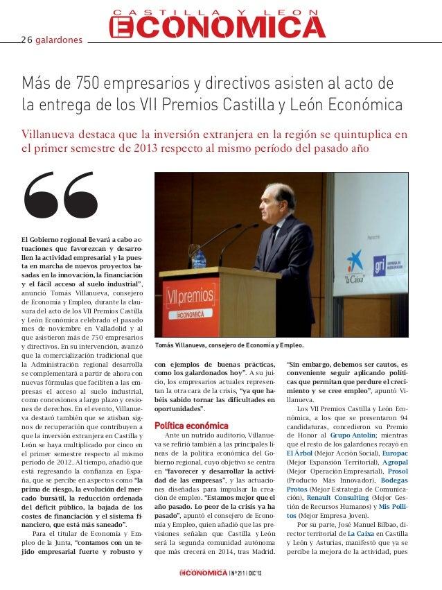 26 galardones  Más de 750 empresarios y directivos asisten al acto de la entrega de los VII Premios Castilla y León Económ...