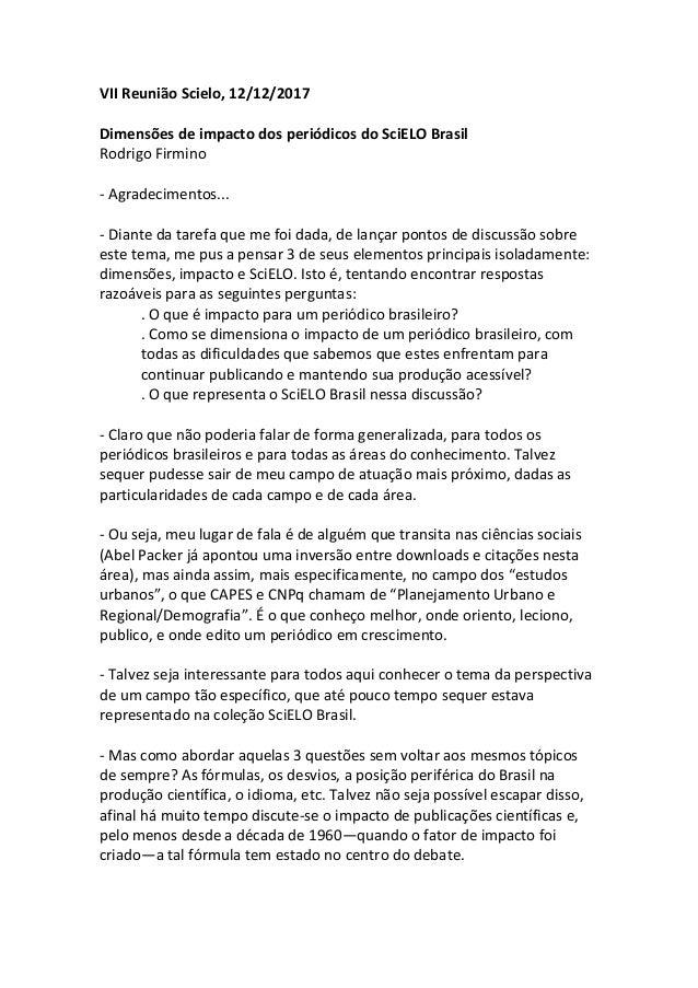 VIIReuniãoScielo,12/12/2017  DimensõesdeimpactodosperiódicosdoSciELOBrasil RodrigoFirmino  -Agradecimento...