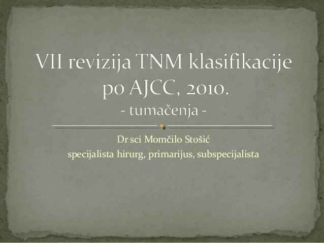 Dr sci Momčilo Stošić specijalista hirurg, primarijus, subspecijalista