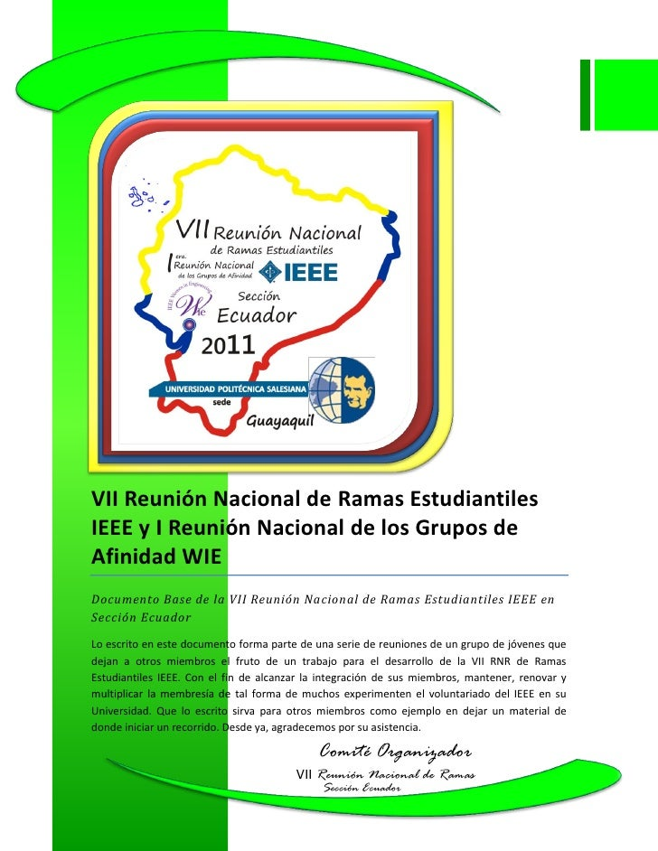 VII Reunión Nacional de Ramas EstudiantilesIEEE y I Reunión Nacional de los Grupos deAfinidad WIEDocumento Base de la VII ...