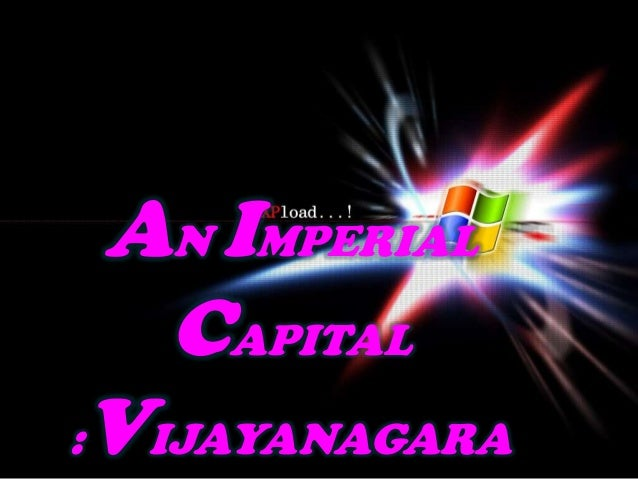 AN IMPERIAL CAPITAL :VIJAYANAGARA