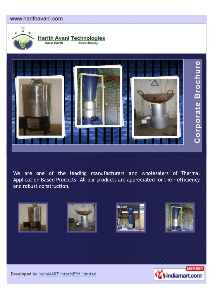 We are one of the leading manufacturers and wholesalers of ThermalApplication Based Products. All our products are appreci...