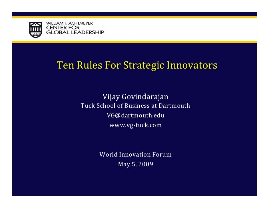 TenRulesForStrategicInnovators              VijayGovindarajan      TuckSchoolofBusinessatDartmouth              ...