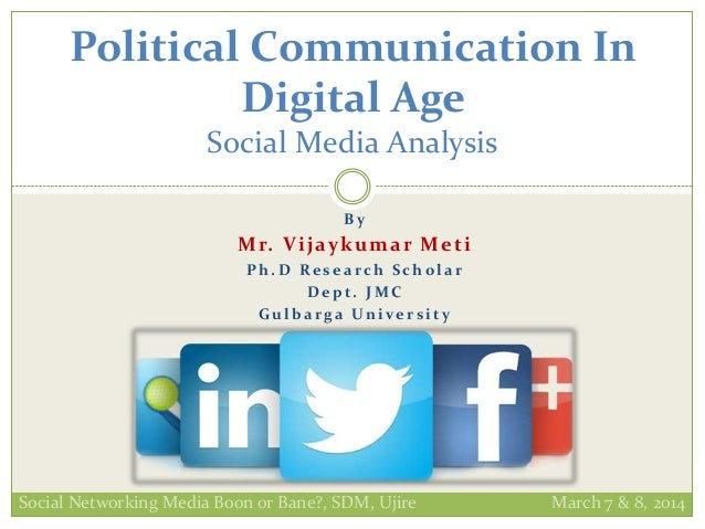 B y Mr. Vijaykumar Meti P h . D Re s e a rc h S c h o l a r D e p t . J M C G u l b a rg a Un ive r s i t y Political Comm...