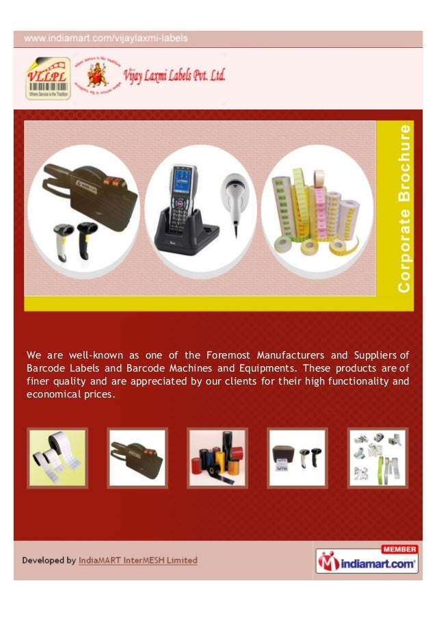 We are well-known as one of the Foremost Manufacturers and Suppliers ofBarcode Labels and Barcode Machines and Equipments....