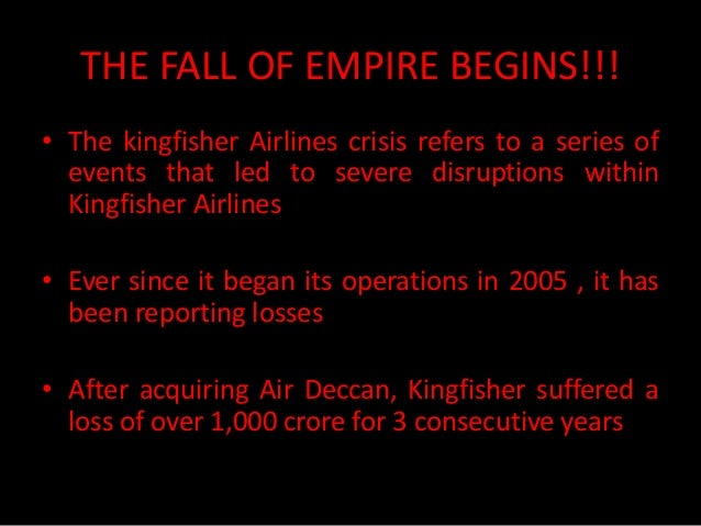 4.THE FALL OF EMPIRE