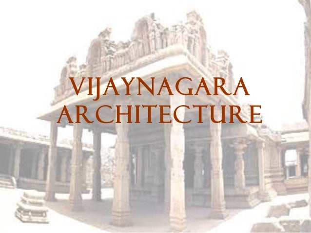 VIJAYNAGARA ARCHITECTURE