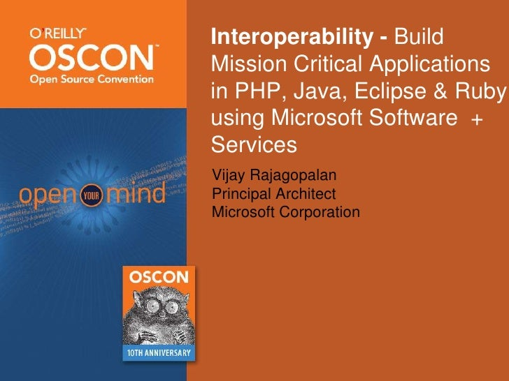 Interoperability - Build Mission Critical Applications in PHP, Java, Eclipse & Ruby using Microsoft Software  + Services<b...