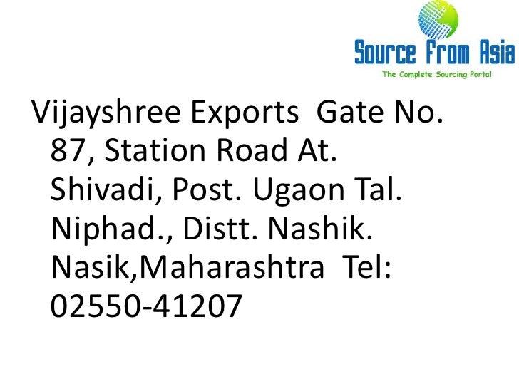 Vijayshree exports  source fromasia Slide 2