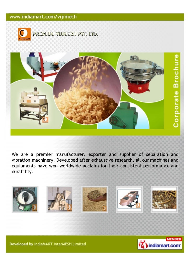 We are a premier manufacturer, exporter and supplier of separation andvibration machinery. Developed after exhaustive rese...