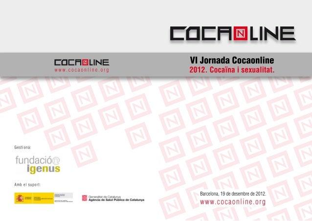 VI jornada cocaonline. 19 de desembre de 2012.