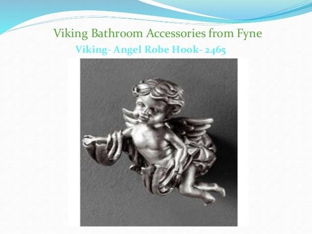 Viking Bathroom Accessories from Fyne  Viking- Angel Robe Hook- 2465