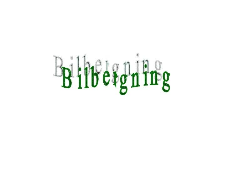 Bilbergning