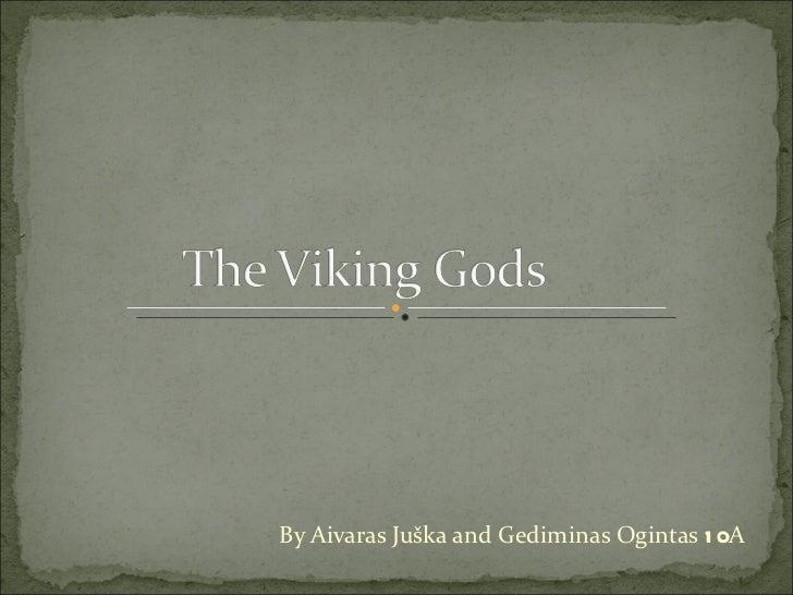 By Aivaras Juška and Gediminas Ogintas  10 A