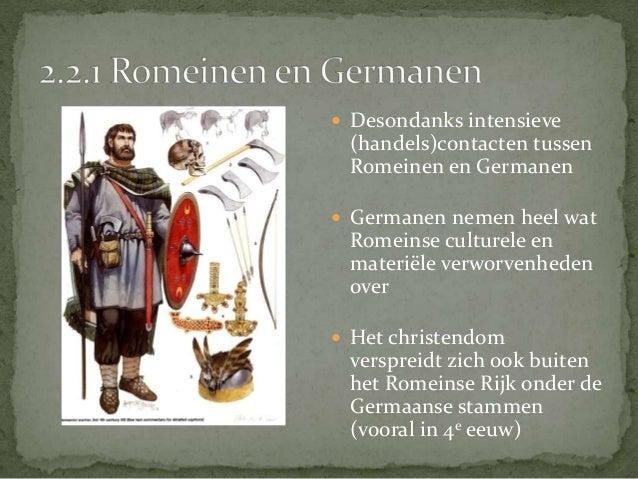  Vanaf einde 4e eeuw dringen Germaanse stammen massaal  het Romeinse Rijk binnen   Opgejut door Aziatische stammen als d...