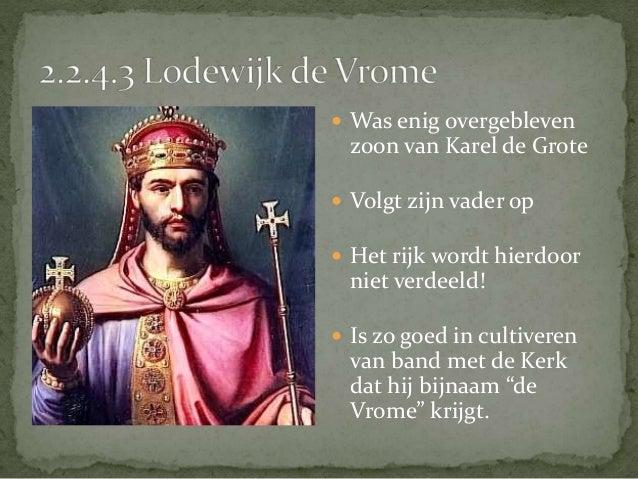  2.3.2.1 De oorzaken van de  Vikinginvallen   2.3.2.2 Engeland   2.3.2.3 Frankrijk   2.3.2.4 Nederland   2.3.2.5 Vlaa...