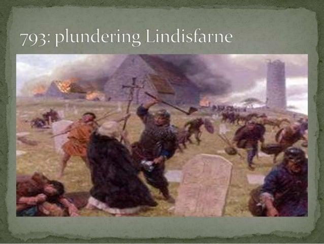  795: Vikingen zetten voor het eerst voet aan wal   Wat er met de monniken is gebeurd na de komst van  de Vikingen is on...