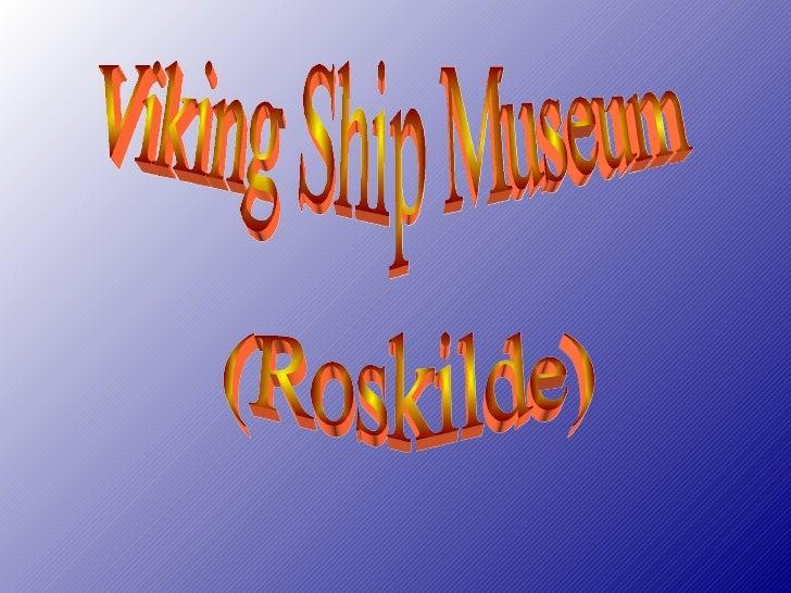 Viking Ship Museum (Roskilde)