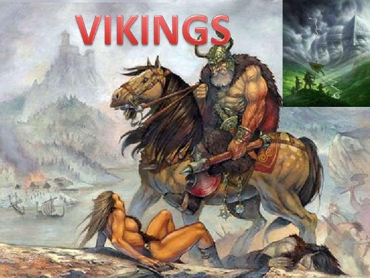 VIKINGS<br />