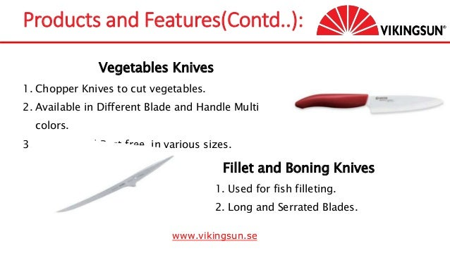Vegetables Knives 1. Chopper Knives to cut vegetables. 2. Available in Different Blade and Handle Multi colors. 3. Durable...
