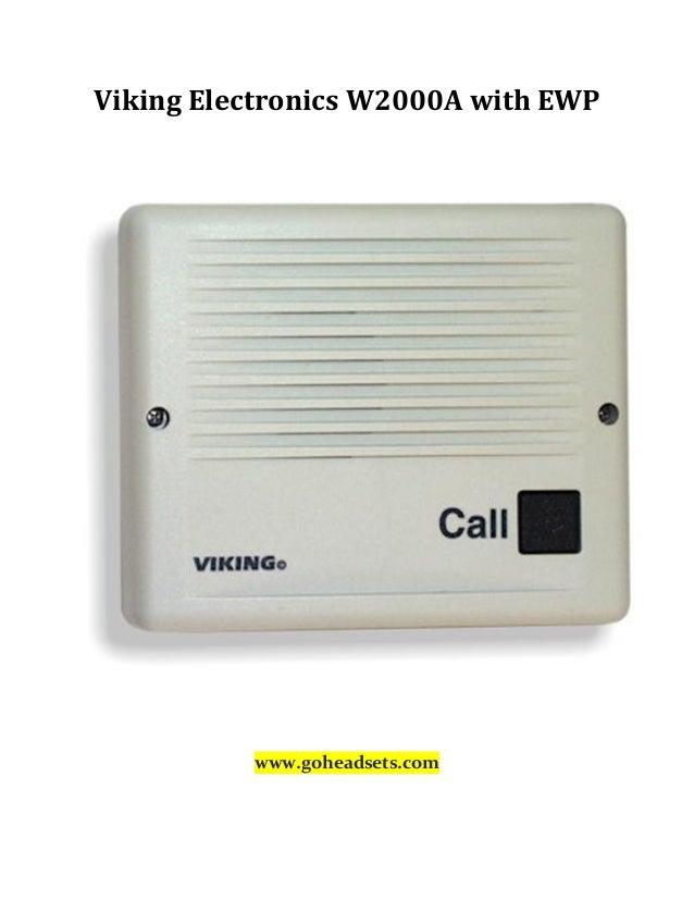 Viking Electronics W2000A with EWP www.goheadsets.com