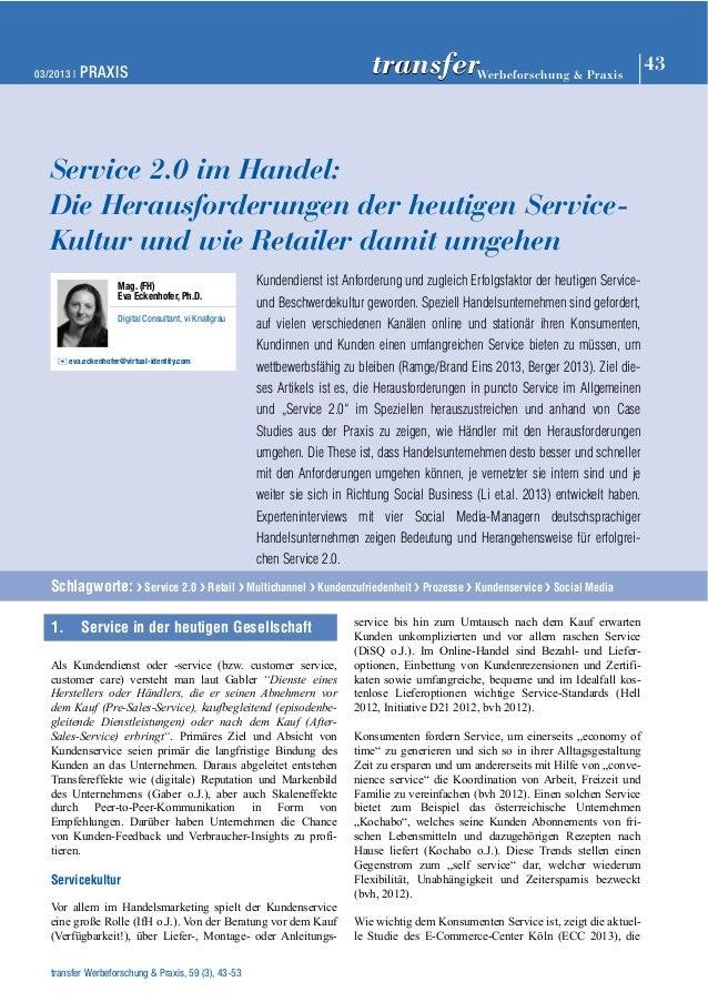 03/2013 | PRAXIS 43 Werbeforschung & Praxis transfer  Service 2.0 im Handel:  Die Herausforderungen der heutigen Service- ...