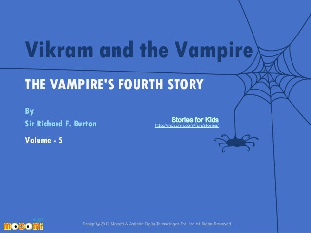 Vikram and the Vampire THE VAMPIRE'S FOURTH STORY By Sir Richard F. Burton  Stories for Kids  http://mocomi.com/fun/storie...
