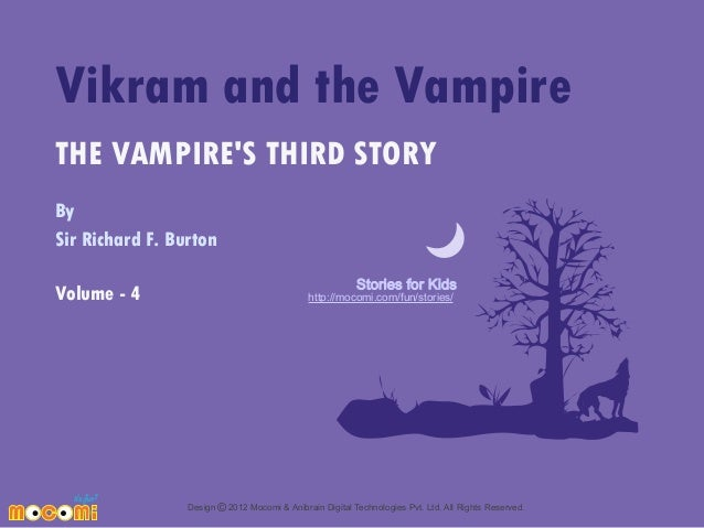 Vikram and the Vampire THE VAMPIRE'S THIRD STORY By Sir Richard F. Burton Volume - 4  Stories for Kids  http://mocomi.com/...