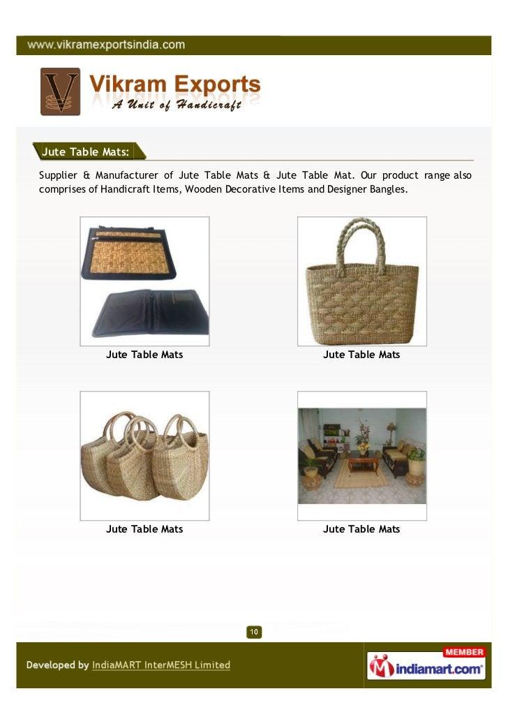 Jute Table Mats:Supplier & Manufacturer of Jute Table Mats & Jute Table Mat. Our product range alsocomprises of Handicraft...