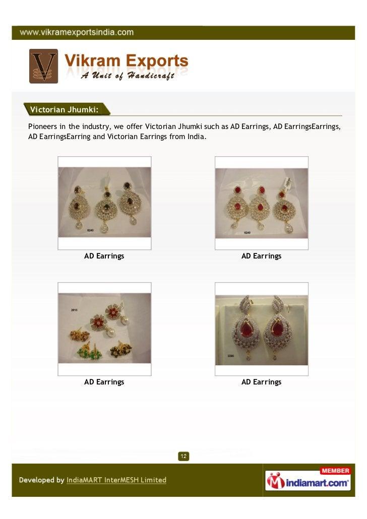 Victorian Jhumki:Pioneers in the industry, we offer Victorian Jhumki such as AD Earrings, AD EarringsEarrings,AD EarringsE...