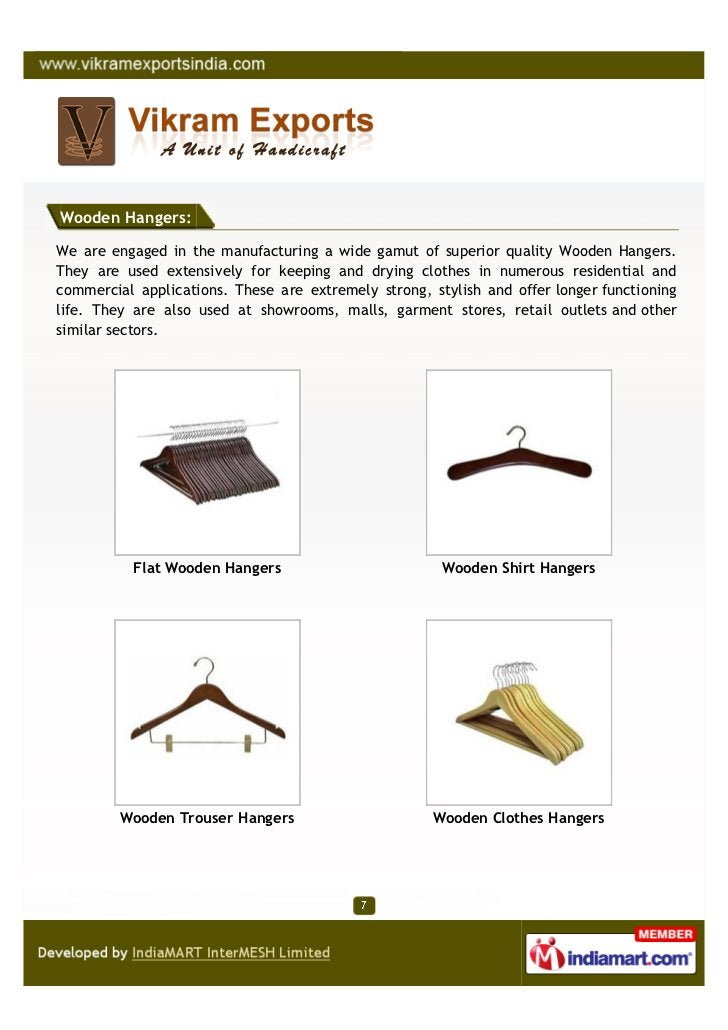 Wooden Hangers:We are engaged in the manufacturing a wide gamut of superior quality Wooden Hangers.They are used extensive...