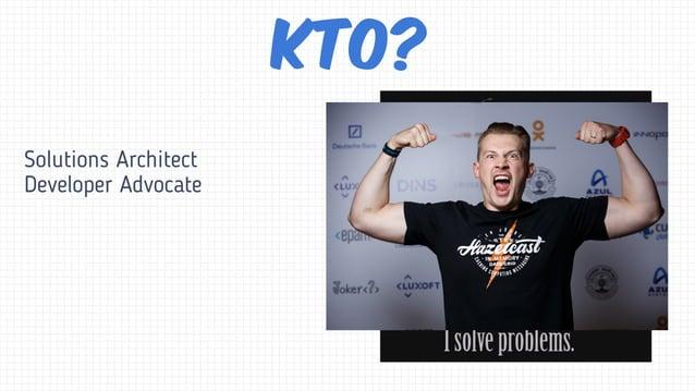 Solutions Architect Developer Advocate Кто?
