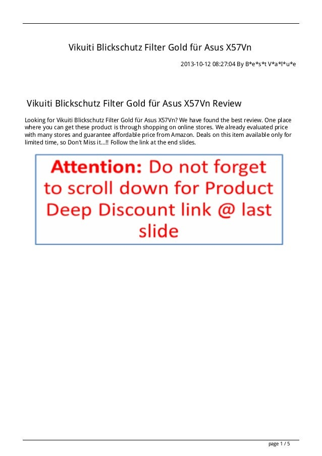 Vikuiti Blickschutz Filter Gold für Asus X57Vn 2013-10-12 08:27:04 By B*e*s*t V*a*l*u*e  Vikuiti Blickschutz Filter Gold f...