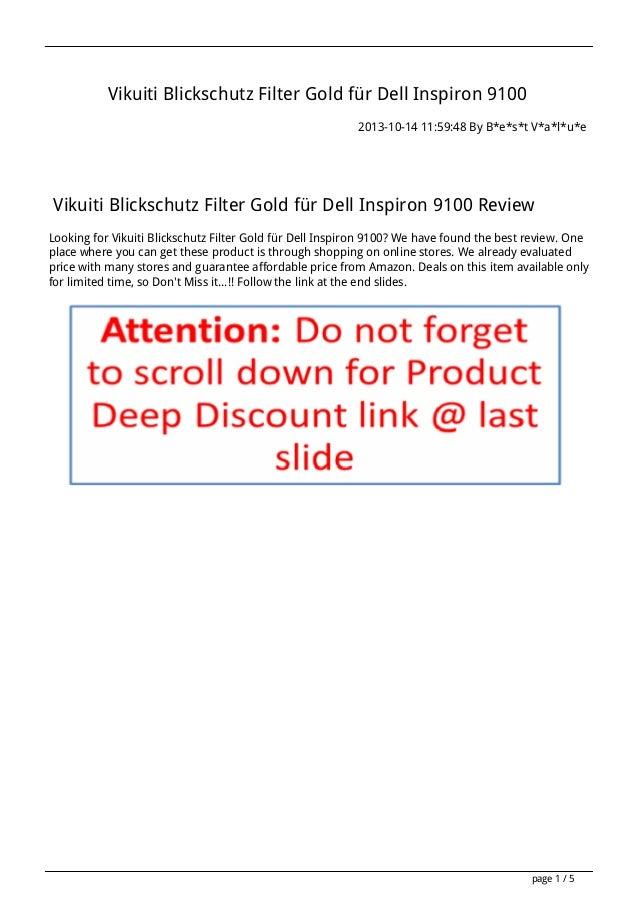 Vikuiti Blickschutz Filter Gold für Dell Inspiron 9100 2013-10-14 11:59:48 By B*e*s*t V*a*l*u*e  Vikuiti Blickschutz Filte...