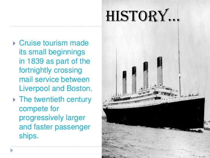 Cruise Tourism - History of cruise ship industry