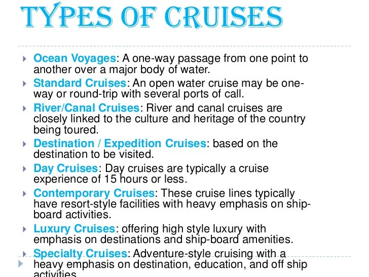 Cruise Tourism - Kinds of cruise ship