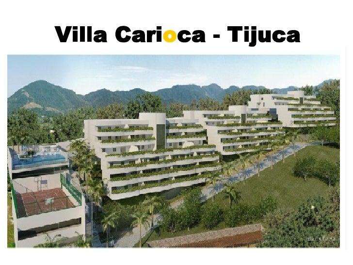 Villa Cari o ca - Tijuca