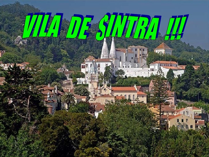 VILA  DE  SINTRA  !!!