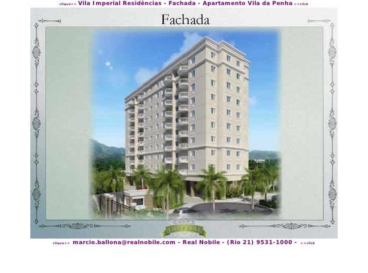 Vila Imperial Residências - Fachada - Apartamento Vila da Penha <<click    clique>>                marcio.ballona@realnobi...