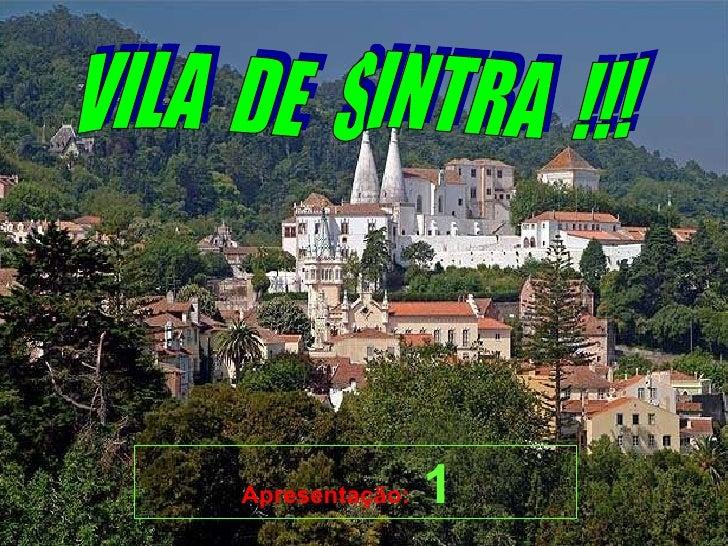VILA  DE  SINTRA  !!! Apresentação:  1
