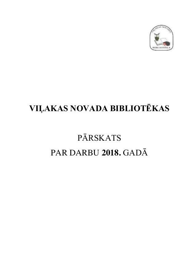 VIĻAKAS NOVADA BIBLIOTĒKAS PĀRSKATS PAR DARBU 2018. GADĀ