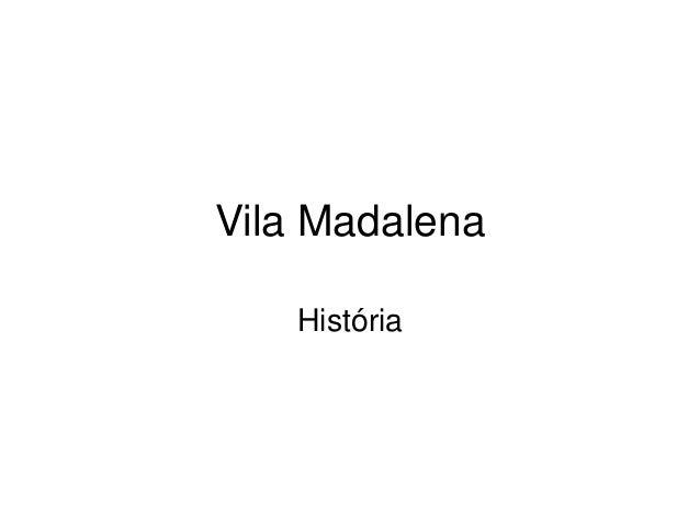 Vila Madalena História