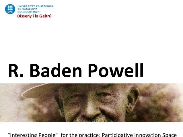 Disseny i la Geltrú R. Baden Powell Disseny i la Geltrú