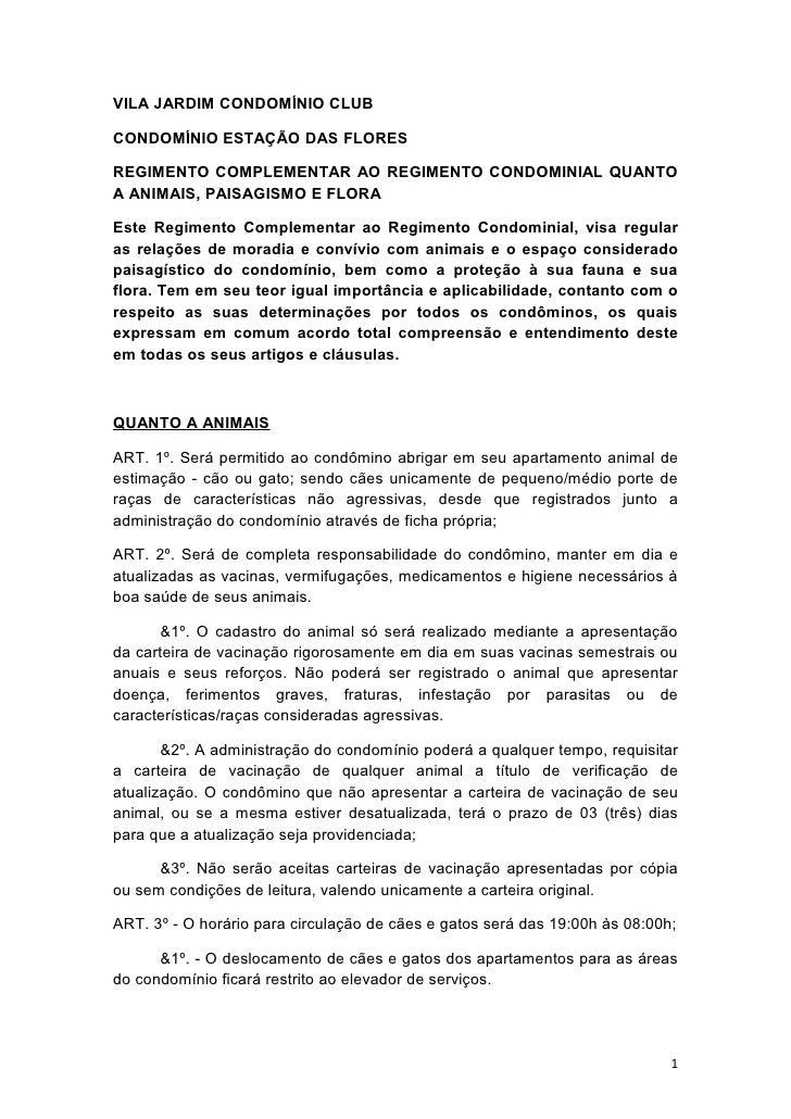 VILA JARDIM CONDOMÍNIO CLUBCONDOMÍNIO ESTAÇÃO DAS FLORESREGIMENTO COMPLEMENTAR AO REGIMENTO CONDOMINIAL QUANTOA ANIMAIS, P...