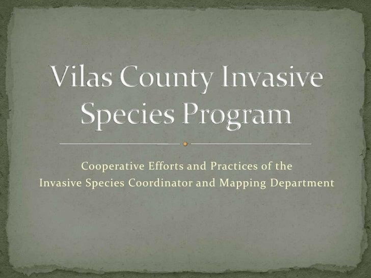 Cooperative Efforts and Practices of theInvasive Species Coordinator and Mapping Department