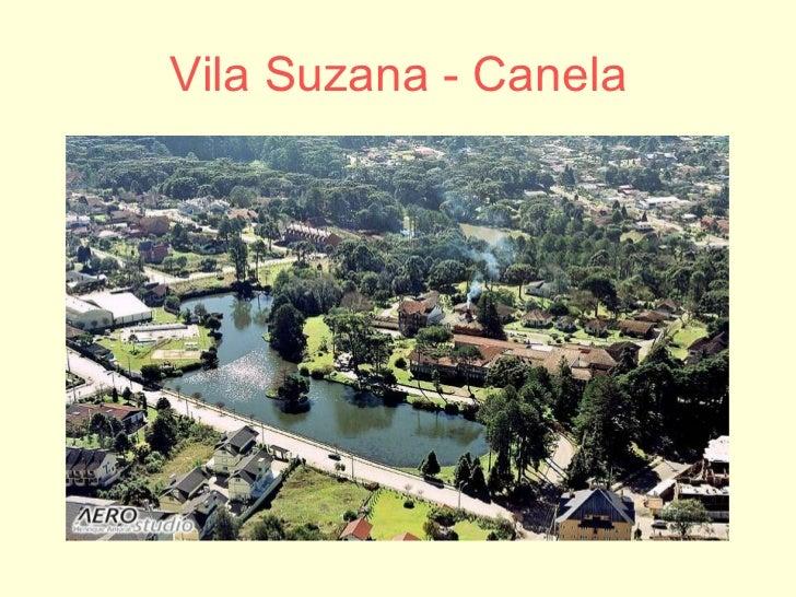 Vila Suzana - Canela